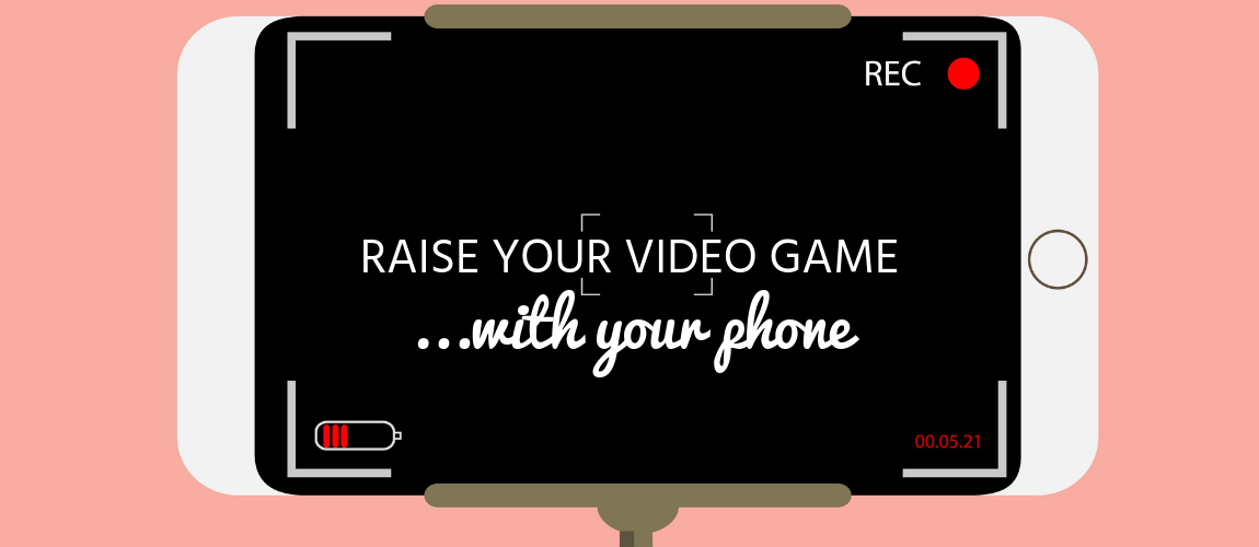 Raise Your Video Game...With Your Phone