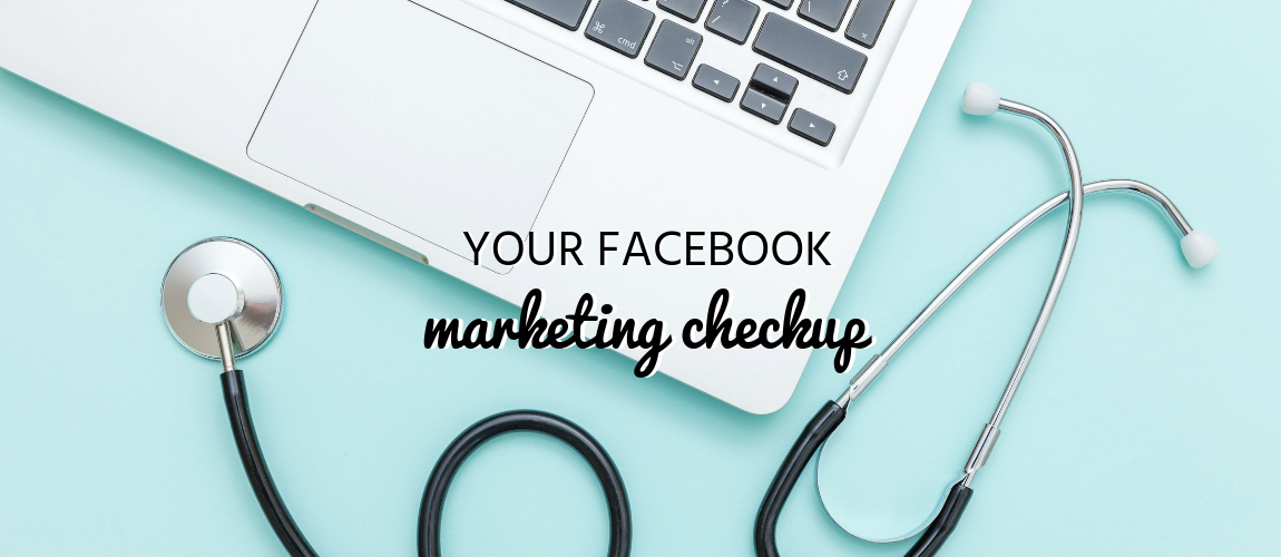 Your Facebook Marketing Checkup