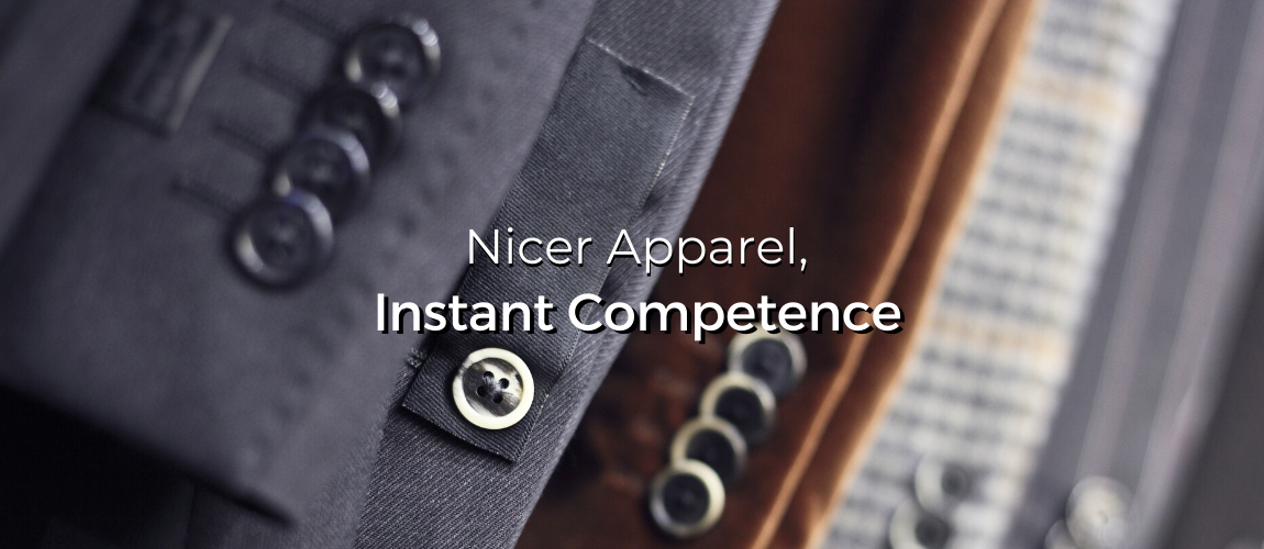 Nicer Apparel, Instant Competence