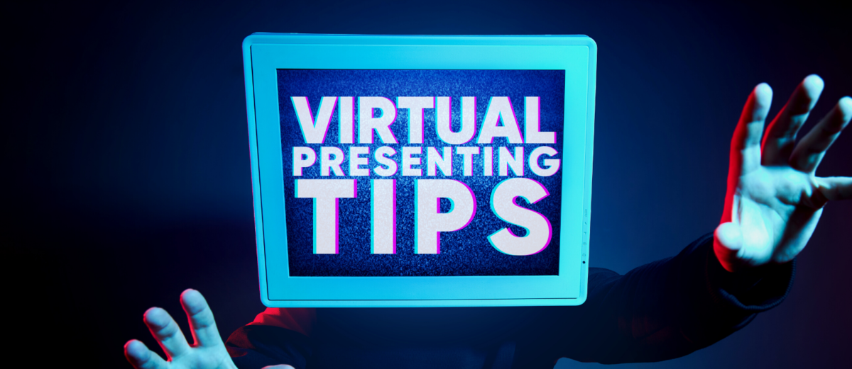 """Blue box with """"Virtual Presenting Tips"""" written"""