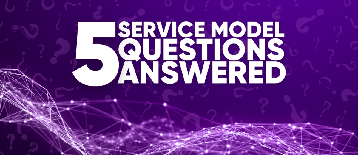 """Purple abstract background with """"5 Service Model Questions Answered"""""""